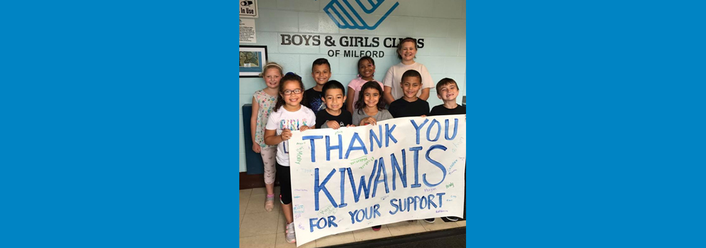 Thanks You Milford Kiwanis
